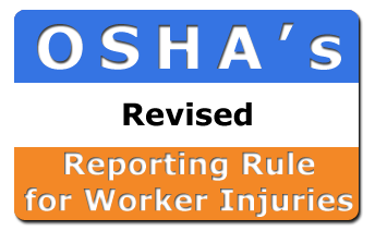 OSHA Revises Reporting Rule for Worker Injuries