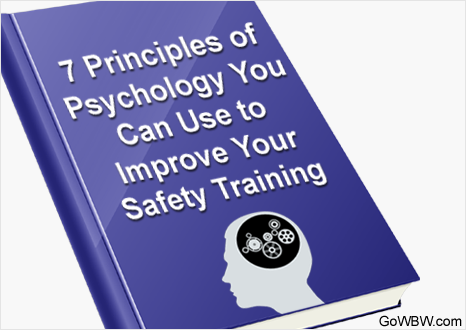 7 Principles of Psychology You Can Use to Improve Your Safety Training
