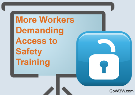 More Workers Demanding Access to Safety Training