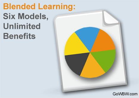 Blended Learning: Six Models, Unlimited Benefits